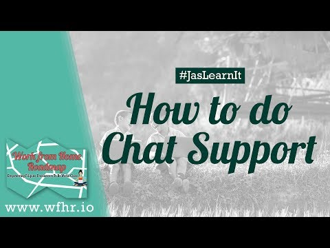 HOW TO DO CHAT SUPPORT   #JASLEARNIT 030