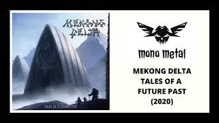 Mekong Delta - Tales of a Future Past Full Album | Mono Metal