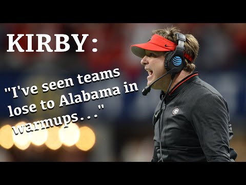 Kirby Smart: I've seen teams lose to Alabama in warmups