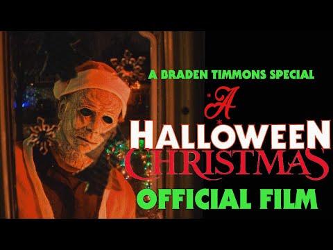 A Halloween Christmas- Official Film (Halloween Fan Film)