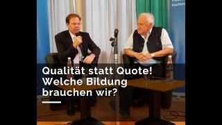 """""""Qualität statt Quote""""   Josef Kraus im Gespräch mit Dr. Thomas Jahn (CSU)"""
