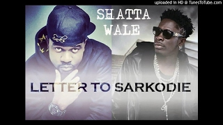 Shatta Wale – Letter To Sarkodie