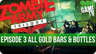 Zombie Army Trilogy - Episode 3 All Gold Bars and Bottle of Blood - All in One Collectible Locations