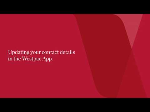 How To Update Your Westpac Banking Contact Details On Your Mobile