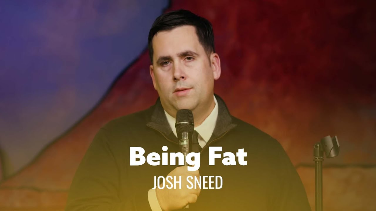 Life's better when you're fat. Josh Sneed - Full Special