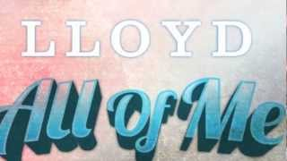 "** 2012 New Music: Lloyd feat. Wale ""All of Me"" [Produced by Cassius Jay] **"
