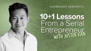10+1 Lessons from Serial Entrepreneur Justin Kan
