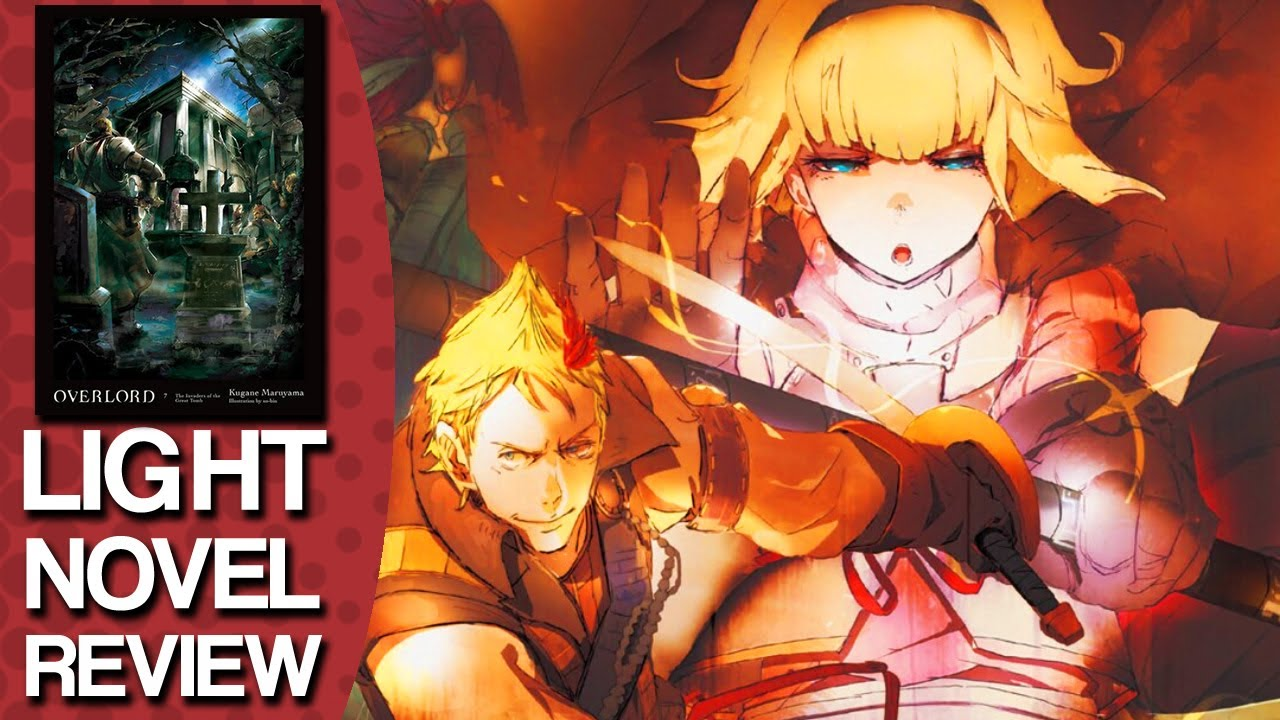 Overlord Volume 7 Light Novel Review #LightNovel