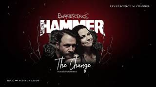 Evanescence: The Change (Acoustic Audio)