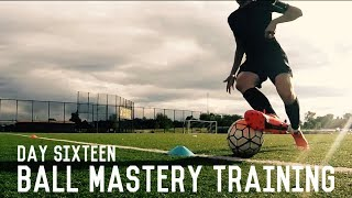 Ball Mastery Training | The Pre-Preseason Training Program | Day Sixteen