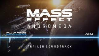 Mass Effect Andromeda: Trailer Soundtrack Fall Of Heroes Really Slow Motion