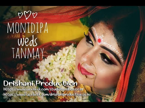 Best Cinematic Wedding 2019| Monidipa ❤️ Tanmay | Drishani Production..