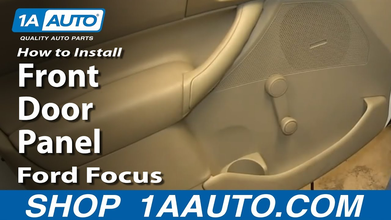 How To Install Replace Front Door Panel 2000-07 Ford Focus with ...
