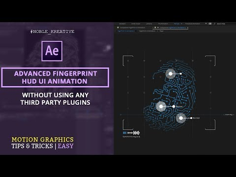 Create an Advanced Fingerprint HUD UI Animation in After Effects | Easy