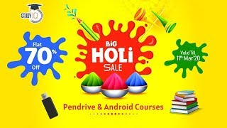 Big Holi Sale - Massive discounts on all our Pendrive and Android Course - Hurry