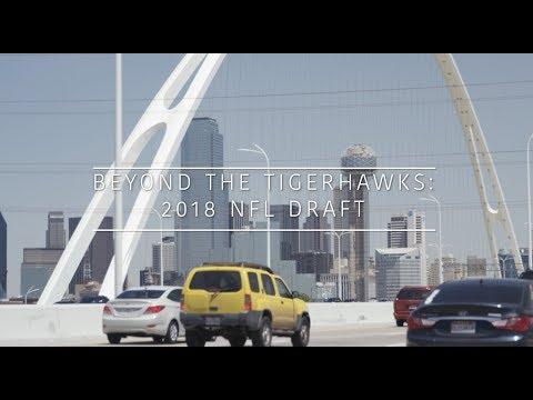 Beyond The Tigerhawks: 2018 NFL Draft