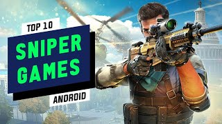 Top 10 SNIPER Games For Android 2019 | HD Graphics (Online/Offline)