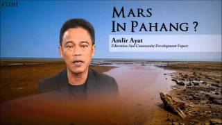 Mars in Pahang? - Interview on Durian Asean on the Bauxite Mining in Pahang