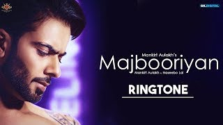 Majbooriyan Ringtone Download MP3 | Majbooriyan Mankirt Aulakh | Latest Song Ringtone