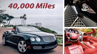 40,000 Miles in a Bentley GTC: the Good, the Bad, the Ugly