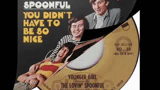 """Younger Girl"" is a song written by John Sebastian and originally r..."
