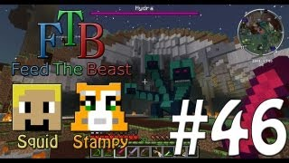 Feed The Beast #46 - Boss 3 Hydra!! - W/Stampylongnose