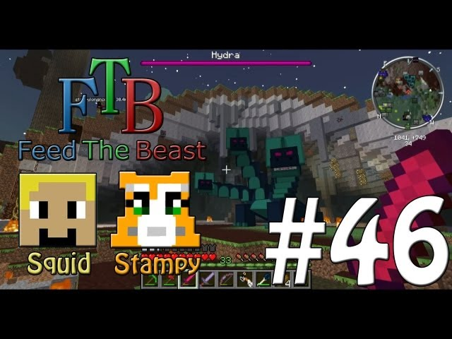 Feed The Beast #46 - Boss 3 Hydra!! - W/Stampylongnose Travel Video