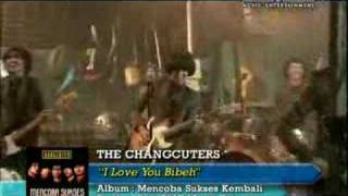 The Changcuters - I Luv You Bibeh