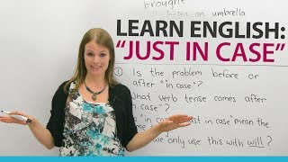 Learn English Expressions: JUST IN CASE