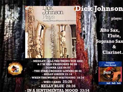 Dick Johnson  – Sides  AB   MEDLEY   ALL THE THING YOU ARE  I´M