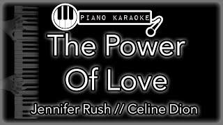 The Power Of Love - Jennifer Rush // Celine Dion - Piano Karaoke Instrumental