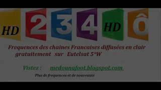 Frequence France 2 HD 3 Sat HD 4 HD et France Ô HD en clair gratuit