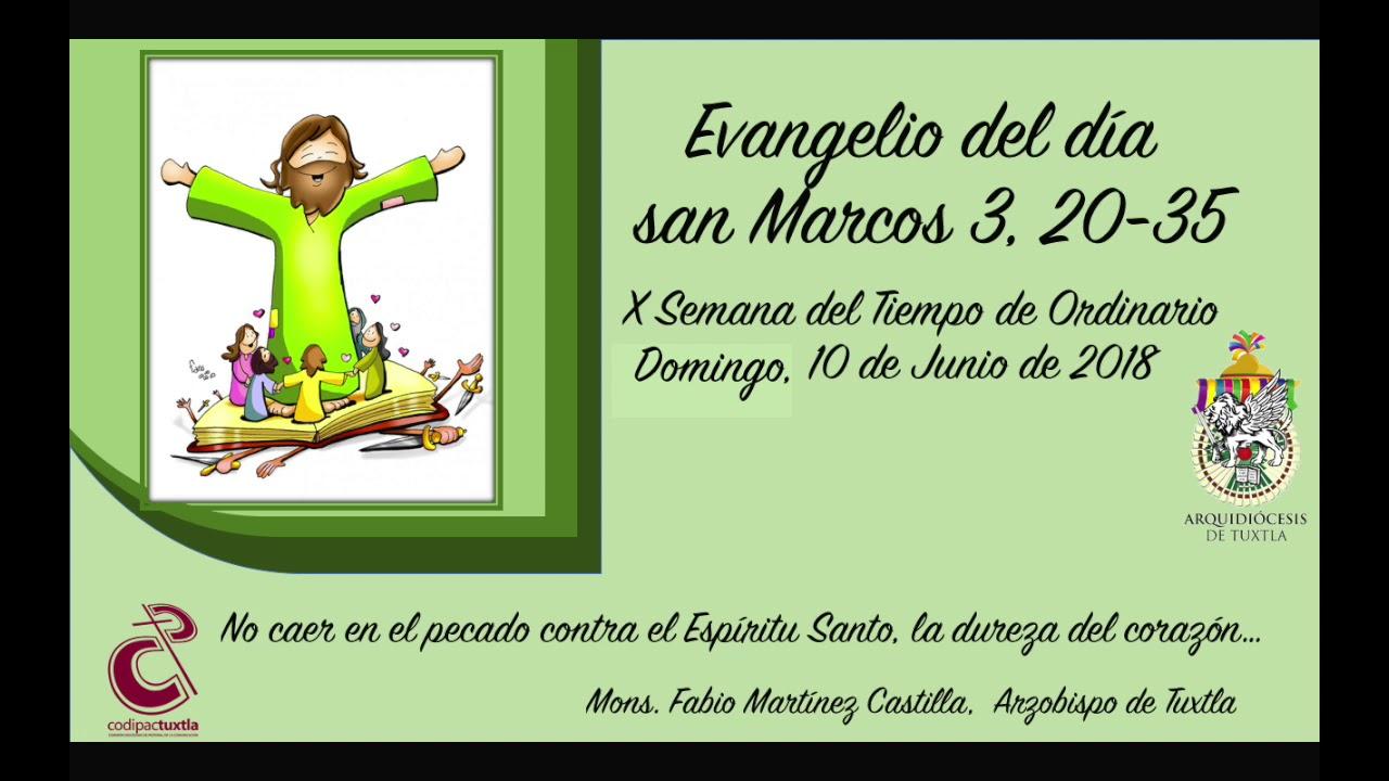 Evangelio del día san Marcos 3, 20-35 del 2018-06-10 con Mons. Fabio ...