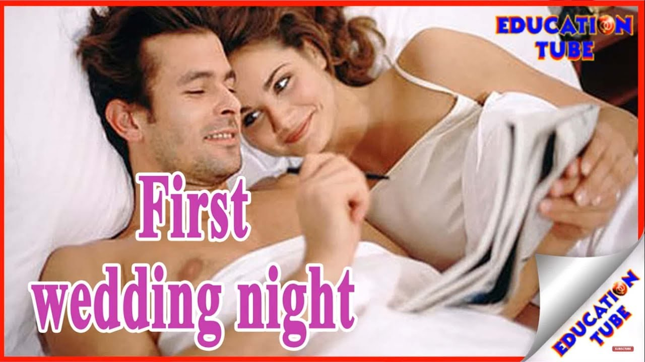First Night Tips स ह गर त क र म Wedding The