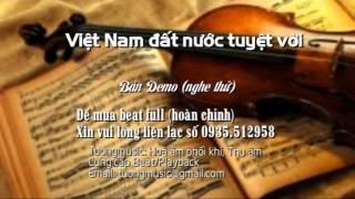 [Beat] Việt Nam đất nước tuyệt vời