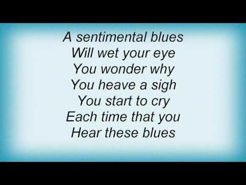 Ray Charles - A Sentimental Blues Lyrics