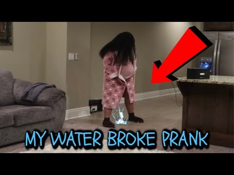 MY WATER BROKE PRANK