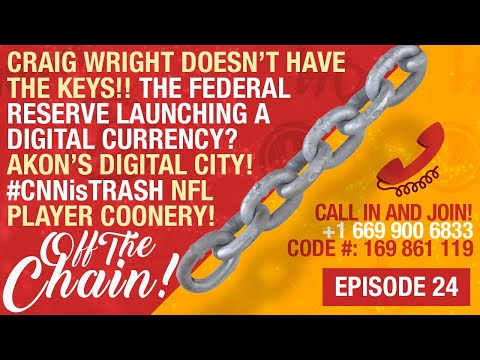 Crypto Live! EP. 24 Craig Wright Doesn't Have The Keys | The Fed Launching Own Crypto | Akon's City