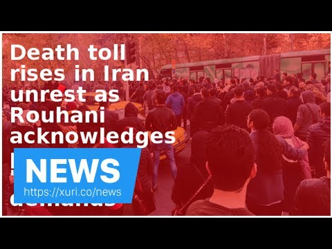 News - The death toll increased in Iran unrest as Rouhani acknowledged protesters demanding plausib