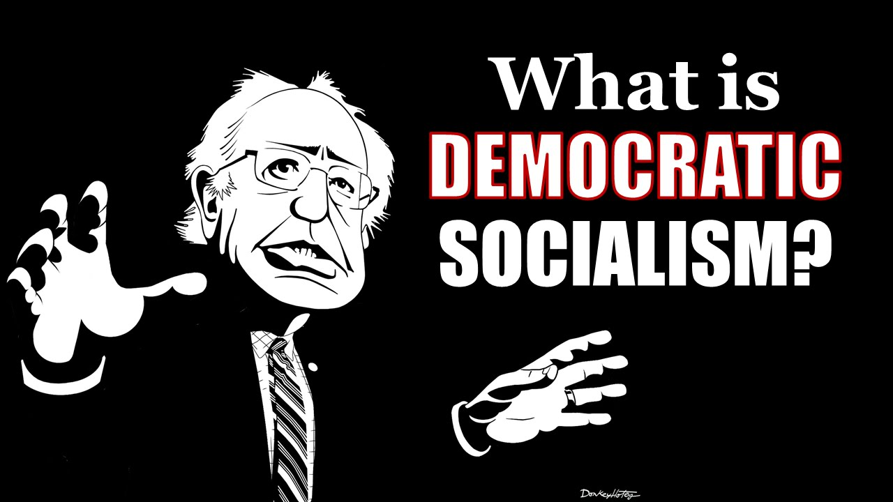 What is Democratic Socialism? (Democratic Socialism ...