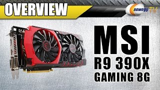 msi r9 390x gaming 8g graphics card overview newegg tv