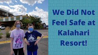 Not Following Their Own Policies | Kalahari Resort Wisconsin Dells Summer 2020 UPDATE