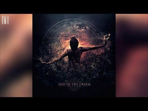 End Of The Dream - All I Am (Full Album HQ)