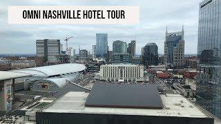 OMNI NASHVILLE HOTEL TOUR
