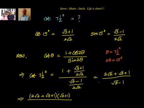 Trigonometry: Value of Cot 7 1/2 degrees.