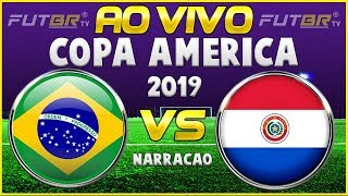BRASIL [CLASSIFICADO] (4) 0X0 (3) PARAGUAI AO VIVO | COPA AMÉRICA | QUARTAS DE FINAL | 27/06/2019