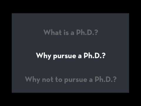 Why Pursue A Ph.D.? Three Practical Reasons (12-minute Video)