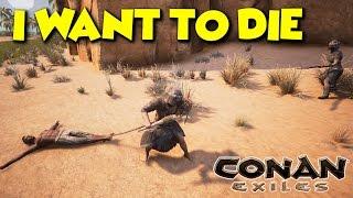 WE WANT TO DIE  -  Conan Exiles - ft. maxmoefoegames