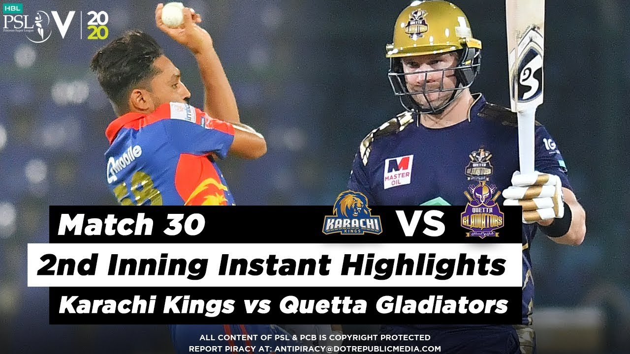Karachi Kings vs Quetta Gladiators | 2nd Inning Highlights | Match 30 | 15 March | HBL PSL 2020