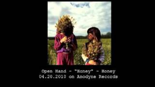 Watch Open Hand Honey video